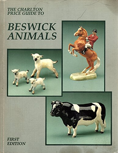 9780889681743: The Charlton Price Guide to Beswick Animals (Royal Doulton)
