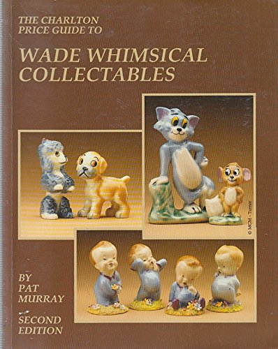 9780889681767: Wade Whimsical Collectables (2nd Edition) - The Charlton Standard Catalogue