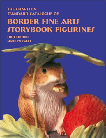 9780889682474: Border Fine Arts Storybook Figurines (1st Edition) - The Charlton Standard Catalogue