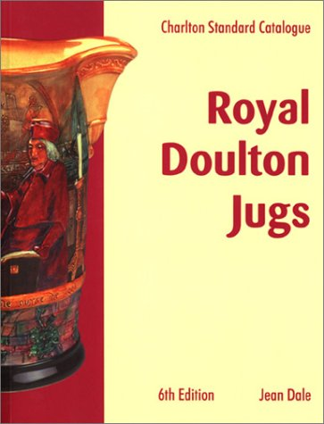 9780889682566: The Charlton Standard Catalogue of Royal Doulton Jugs