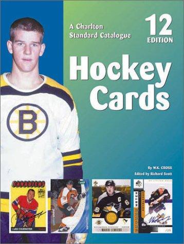 9780889682764: Hockey Cards (12th Editon) - A Charlton Standard Catalogue