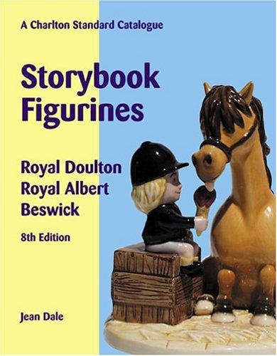 9780889682924: Storybook Figurines: Royal Doulton, Royal Albert, Beswick - A Charlton Standard Catalogue
