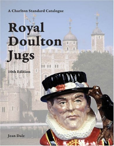 9780889683167: Royal Doulton Jugs, 10th Edition - A Charlton Standard Catalogue