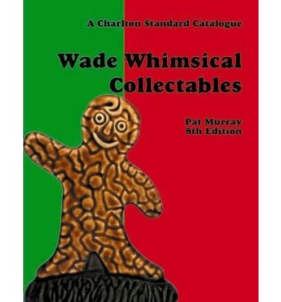 9780889683235: Wade Whimsical Collectables