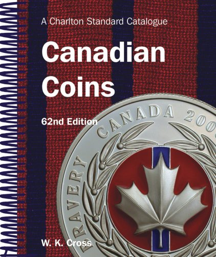 9780889683280: Canadian Coins, 62nd Edition - A Charlton Standard Catalogue (Charlton's Standard Catalogue of Canadian Coins)