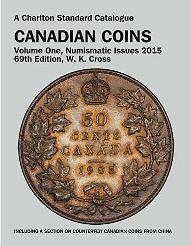 9780889683662: Canadian Coins, Vol. 1 Numismatic Issues, 69th Edition (Charlton's Standard Catalogue Of Canadian Coins)