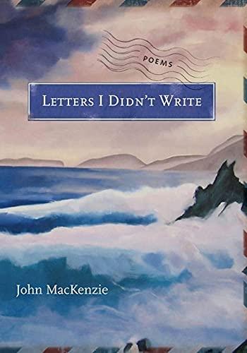 Letters I Didn't Write: John MacKenzie