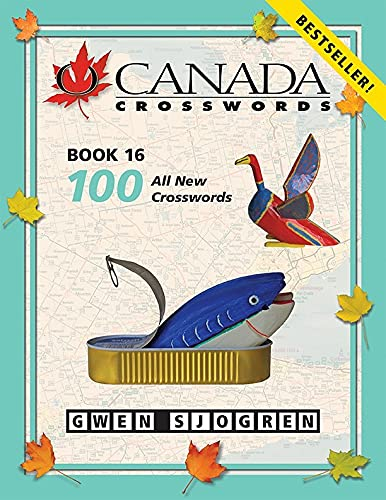 9780889713123: O Canada Crosswords Book 16 (Cross Canada Crosswords)
