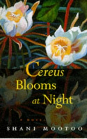 CEREUS BLOOMS AT NIGHT.: Mootoo, Shani.