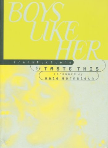 9780889740860: Boys Like Her: Transfictions