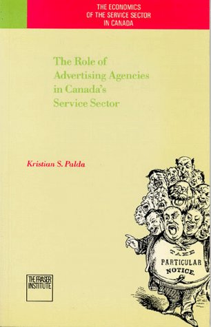 9780889751095: The role of advertising agencies in Canada's service sector (The Economics of the service sector in Canada)