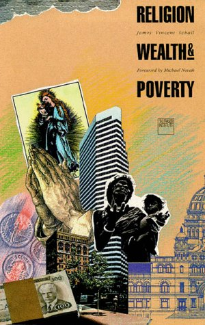 Religion, Wealth and Poverty