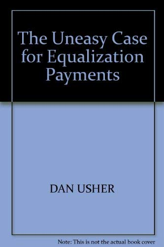 The Uneasy Case for Equalization Payments
