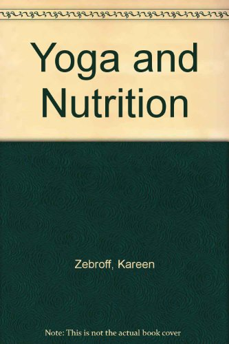 9780889760011: Yoga and Nutrition