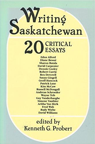 9780889770553: Writing Saskatchewan: 20 critical essays (CPP)