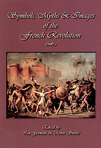 9780889771086: Symbols, Myths and Images of the French Revolution: Essays in Honour of James A Leith