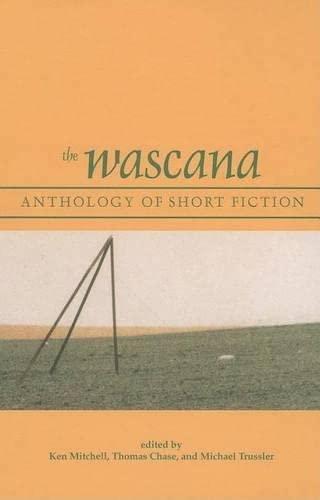 9780889771130: The Wascana Anthology of Short Fiction (University of Regina Publications(UR))