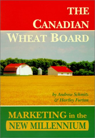 The Canadian Wheat Board: Marketing in the New Millenium
