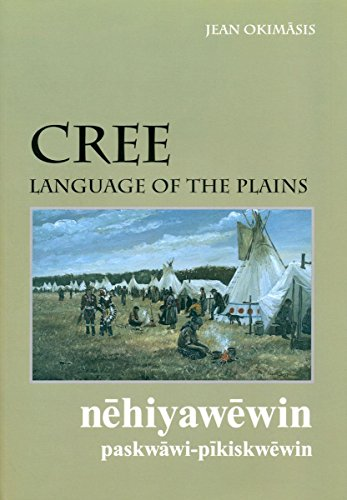 9780889771550: Cree, Language of the Plains (University of Regina Publications) (Cree Edition)