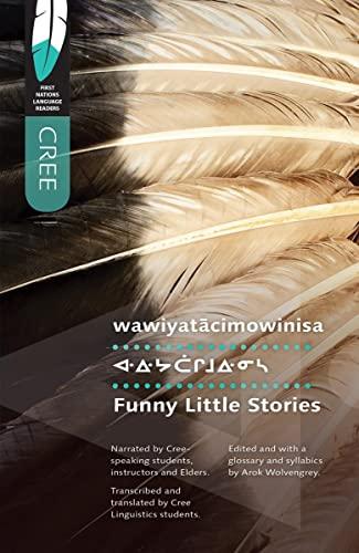 9780889771857: Wawiyatacimowinisa: Funny Little Stories
