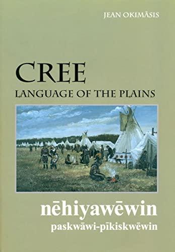 9780889772120: Cree, Language of the Plains (6 CD) (University of Regina Publications) (Cree Edition)