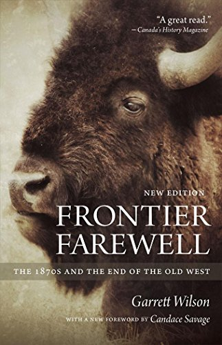 9780889773615: Frontier Farewell: The 1870s and the End of the Old West