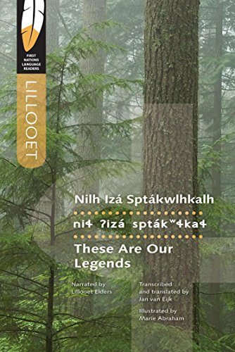 9780889773967: These Are Our Legends (First Nations Language Readers, 5)