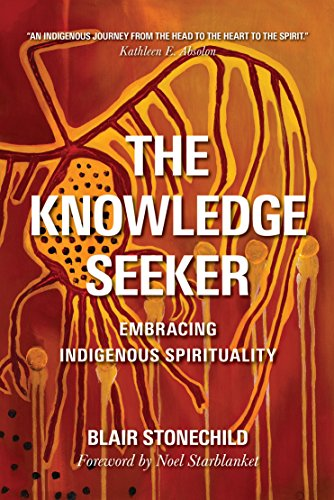 9780889774179: The Knowledge Seeker: Embracing Indigenous Spirituality