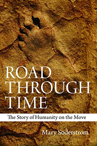 9780889774773: Road Through Time: The Story of Humanity on the Move
