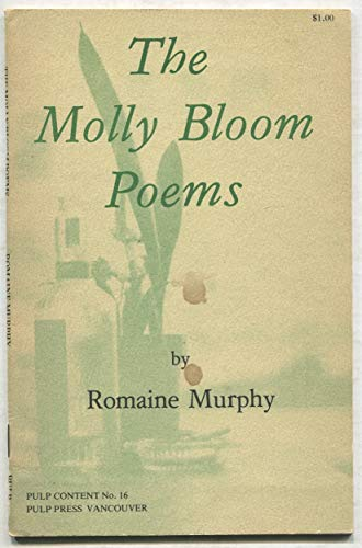 The Molly Bloom poems (Pulp content): Murphy, Romaine