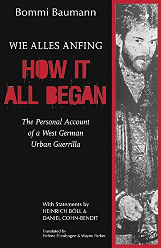 9780889780453: How It All Began: The Personal Account of a West German Urban Guerrilla