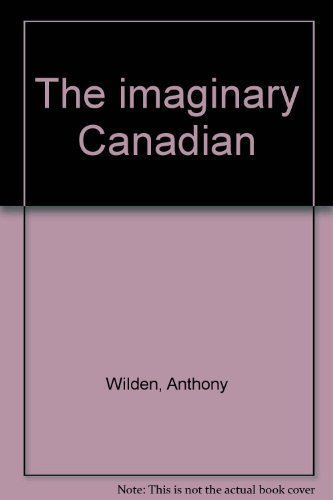 9780889780903: The imaginary Canadian