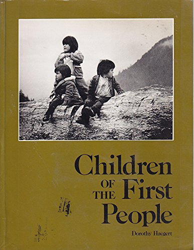 9780889781450: Children of the First People