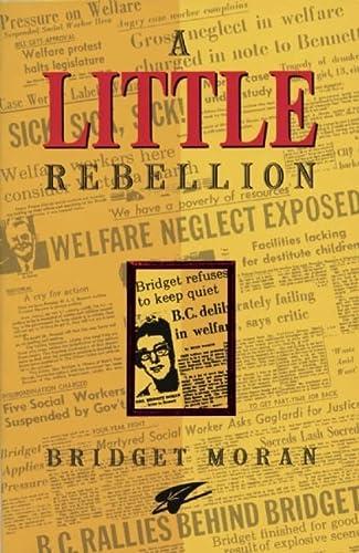 A Little Rebellion: Bridget Moran