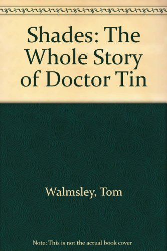 9780889782549: Shades: The Whole Story of Dr. Tin