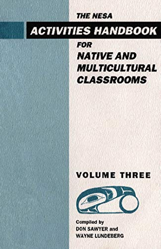 NESA: Activites Handbook for Native and Multicultural Classrooms, Volume 3 (0889782636) by Sawyer, Don