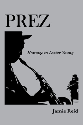 9780889821293: Prez: Homage to Lester Young