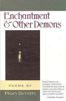Enchantment & Other Demons (0889821526) by Ron Smith