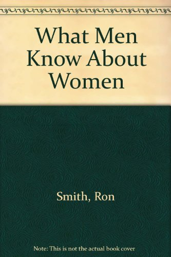 9780889821835: What Men Know About Women