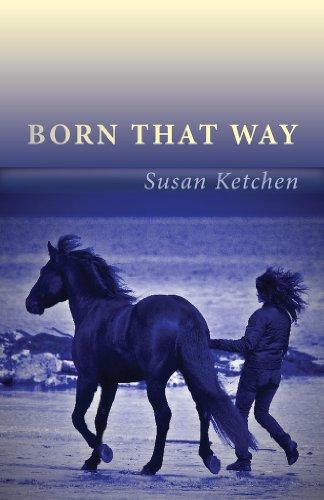 Born that Way: Ketchen, Susan