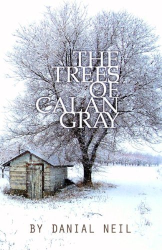 The Trees of Calan Gray: Neil, Danial