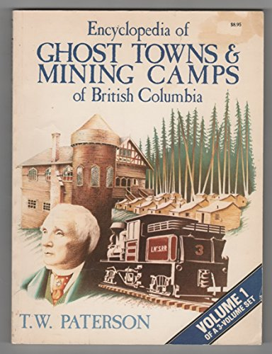 Encyclopedia of Ghost Towns & Mining Camps: Thomas William Paterson