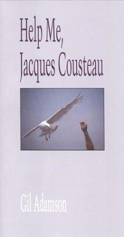 9780889841611: Help Me Jacques Cousteau