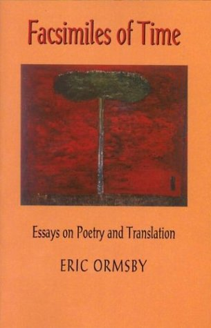 Facsimiles of Time: Eric Ormsby