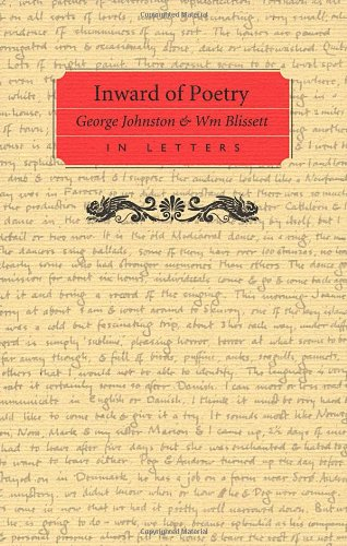 Inward of Poetry: George Johnston and William: Johnston, George, Blissett,