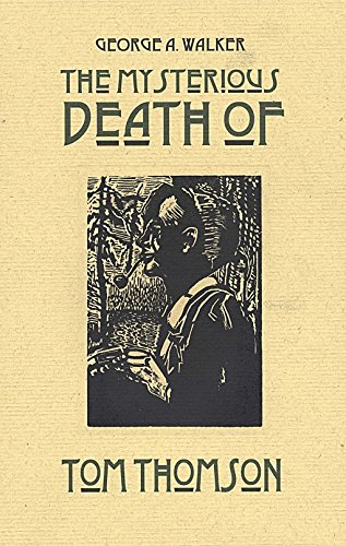 9780889843486: The Mysterious Death of Tom Thomson: A Wordless Narrative Told in One Hundred and Nine Woodblock Engravings