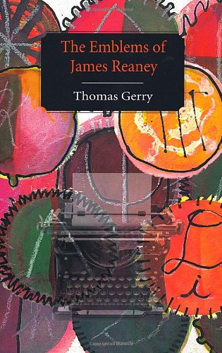 9780889843585: The Emblems of James Reaney: Magnetically Drawn