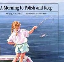 9780889950825: A Morning to Polish and Keep (Northern Lights Books for Children)