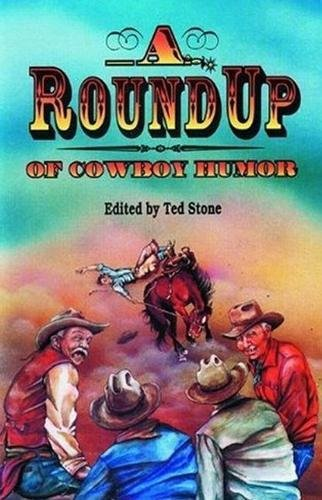 ROUNDUP OF COWBOY HUMOR