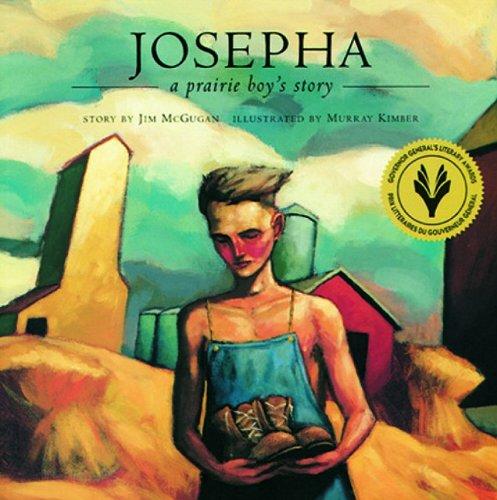 9780889951426: Josepha: A Prairie Boy's Story (Northern Lights Books for Children)